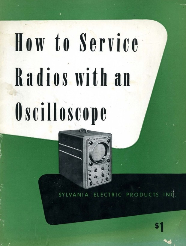 Sylvania - How to Service Radios with an Oscilloscope