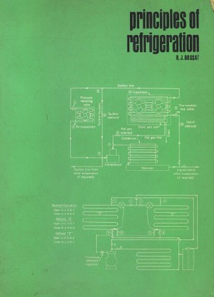 Principles of Refrigeration by Roy J. Dossat (1961, 554 pages)