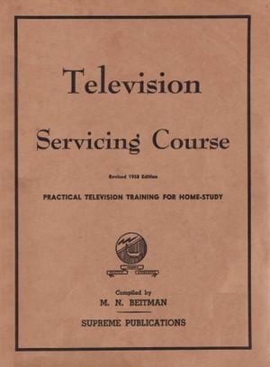 Vintage Television Servicing Course - M.N. Beitman - for Antique TV
