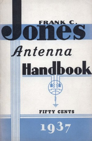 ANTENNA HANDBOOK by Frank C. Jones - Vintage Book on Aerials - Radio
