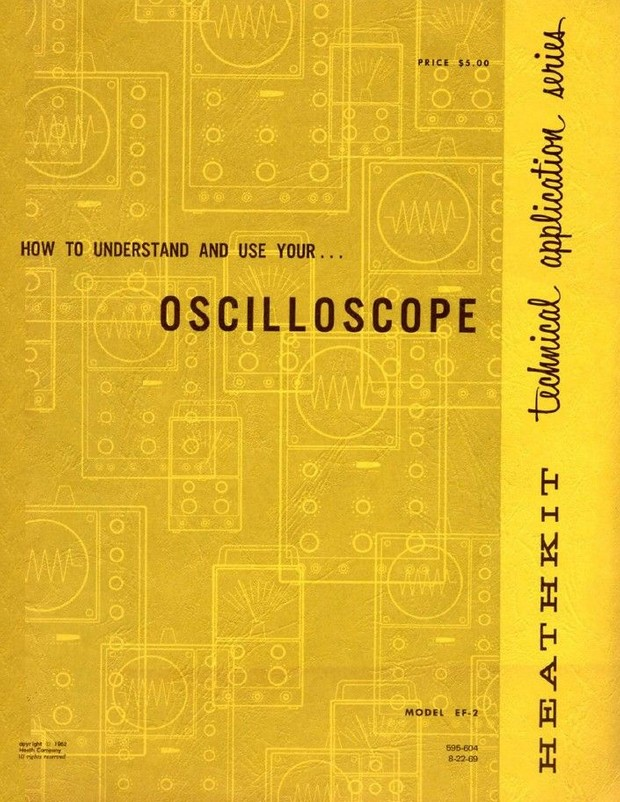 Heathkit - How to Understand and Use Your Oscilloscope - Model EF-2