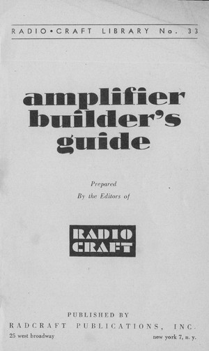 Amplifier Builder's Guide by the Editors of Radio Craft - Hi-Fi Tube Amp Info
