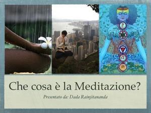 Cos'e' la Meditazione 1