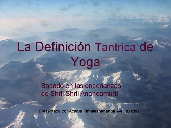 La Definición Tántrica del Yoga
