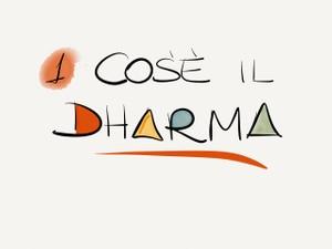 Filosofia Yoga 1 - Cos'è il Dharma?