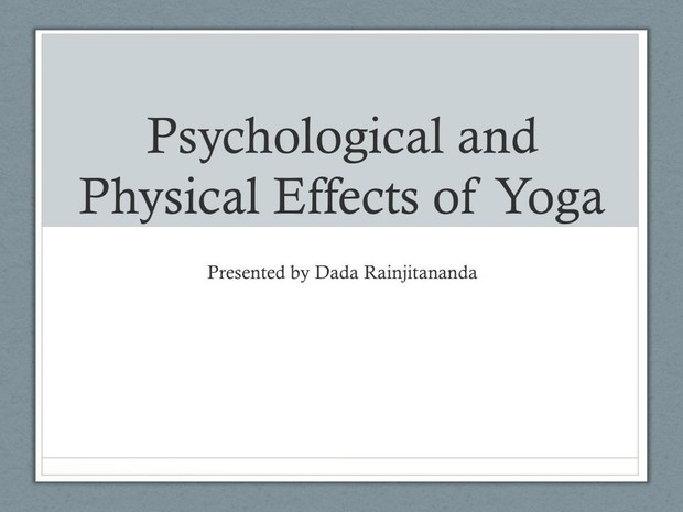 Not Just Yoga (II) - Psychological and Physical Effects of Yoga