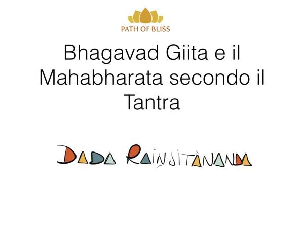 10-Bhagavad Giita e il Mahabharata secondo il Tantra Lezione 10 (Italiano)