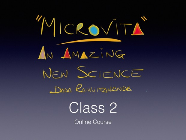 Microvita 2/4 - An Amazing New Science