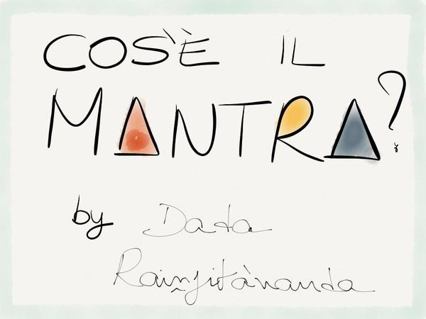 Cos'e' il Mantra