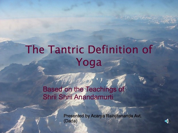 The Tantric Definition of Yoga