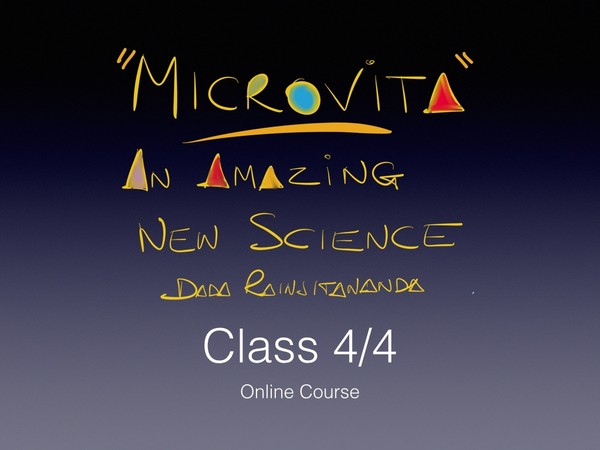 Microvita 4//4 - An Amazing New Science