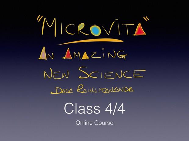 Microvita 4//4 - An Amazing New Science