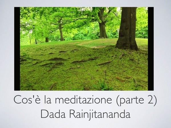 Cos'e' la Meditazione 2