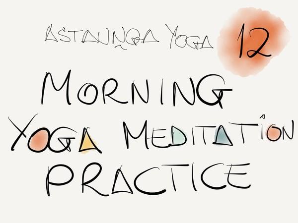 12-Astaunga Yoga - Class 12