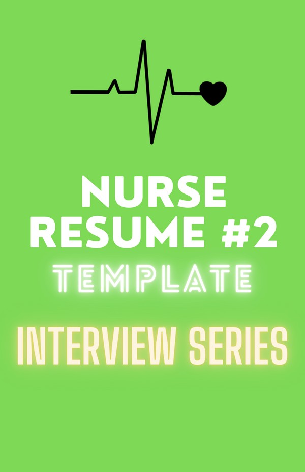 NURSE RESUME TEMPLATE #2
