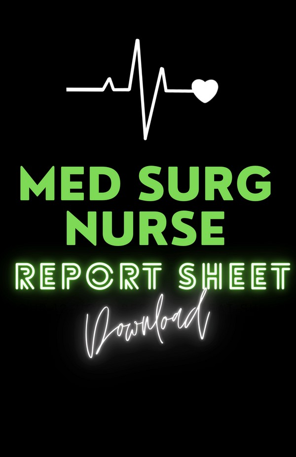 MED SURG NURSE BRAIN SHEET ♡