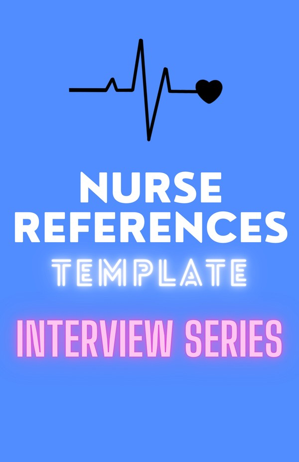 NURSE REFERENCES TEMPLATE ♡