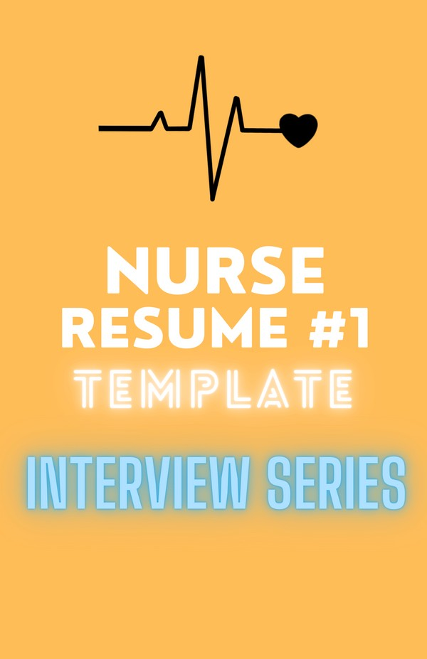 NURSE RESUME TEMPLATE #1