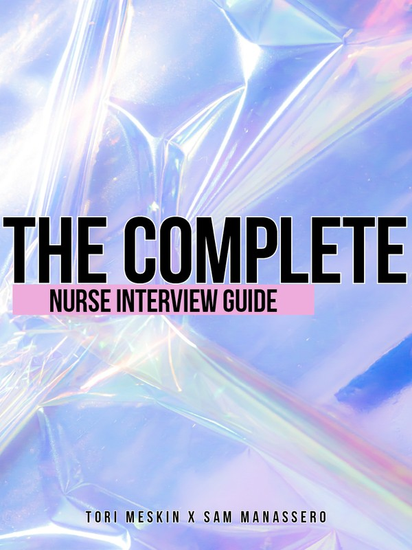 The COMPLETE Nurse Interview Guide