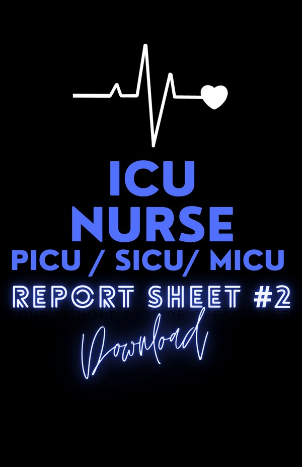 ICU NURSE BRAIN SHEET #2