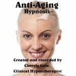 Anti-Aging Hypnosis