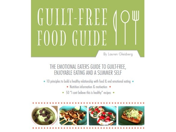Guilt Free Food Guide Ebook