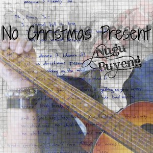 No Christmas Present - Nugu Buyeng [inkl. Acoustic-Version]
