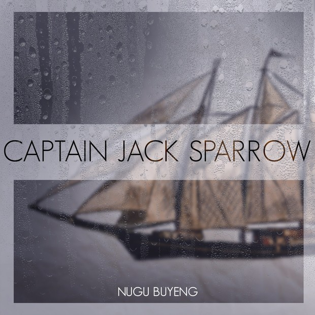 CAPTAIN JACK SPARROW - Nugu Buyeng