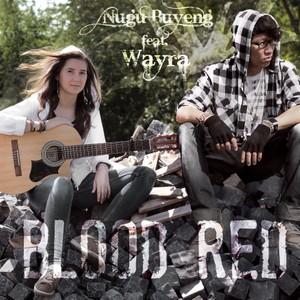 Blood Red - Nugu Buyeng Feat. Wayra