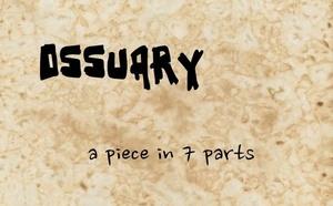 Ossuary 1 - A Beginning
