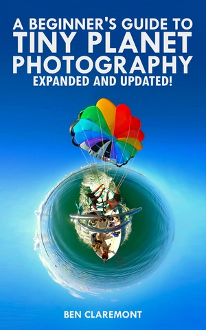A Beginner's Guide to Tiny Planet Photography (eBook)