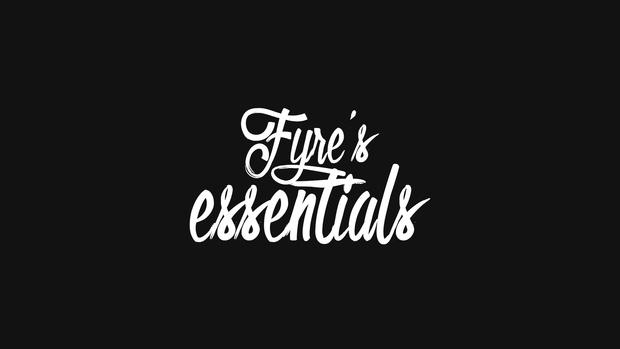 Fyre's Essential's Pack!