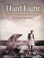 Hard Light: 32 Little Stories (Michael Crummey)