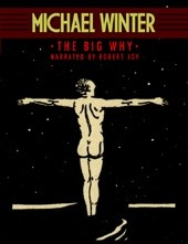 The Big Why (Michael Winter)