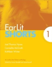 EarLit Shorts 1 (Joel Thomas Hynes, Carmelita McGrath, Kathleen Winter)