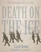 Death on the Ice (Cassie Brown, Harold Horwood) The Great Newfoundland Sealing Disaster of 1914