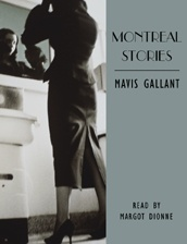 Montreal Stories (Mavis Gallant) unabridged audio book edition