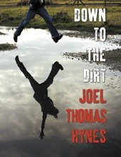 Down to the Dirt (Joel Thomas Hynes) unabridged fiction