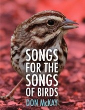 Songs for the Songs of Birds (Don McKay)