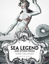 Sea Legend and Other Poems (Mark Callanan)