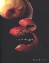 Merrybegot (Mary Dalton)