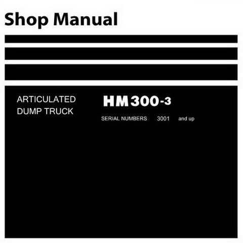 Komatsu HM300-3 Dump Truck Service Repair Shop Manual (3001 and up) - SEN05629-01