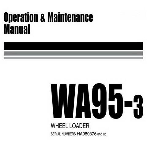 Komatsu WA95-3 Wheel Loader Operation and Maintenance Manual (HA980376 and up) - VEAM980500