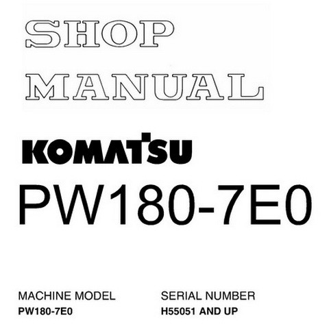 Komatsu PW180-7E0 Hydraulic Excavator Service Repair Shop Manual (H55051 and up) - VEBM400100