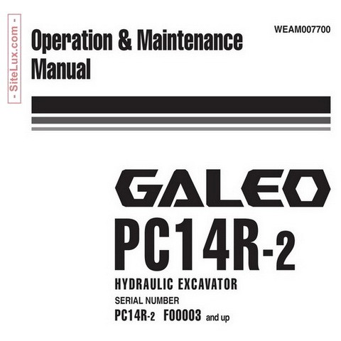 Komatsu PC14R-2 Galeo Hydraulic Excavator Operation & Maintenance Manual (F00003 and up)