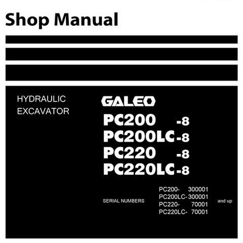 Komatsu PC200-8, PC200LC-8, PC220-8, PC220LC-8 Galeo Hydraulic Excavator Shop Manual - SEN00084-07