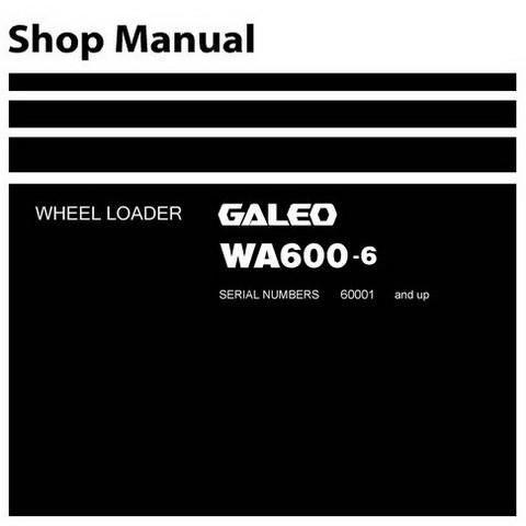 Komatsu WA600-6 Galeo Wheel Loader Service Repair Shop Manual (60001 and up) - SEN00235-05