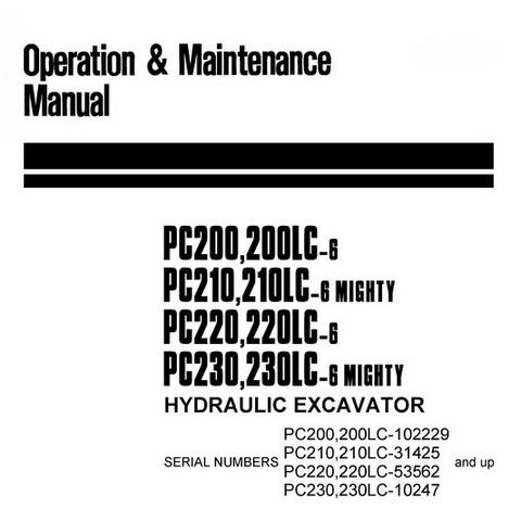 Komatsu PC200,200LC,PC210,210LC,PC220,220LC,PC230,230LC-6 Mighty Hydraulic Excavator OM Manual