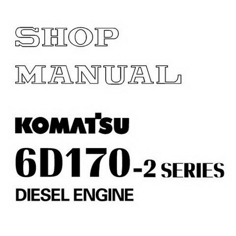 Komatsu 6D170-2 Series Diesel Engine Service Repair Shop Manual - SEBM008107