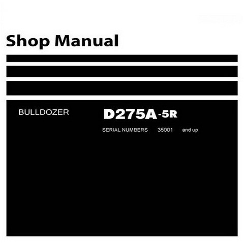 Komatsu D275A-5R Bulldozer (35001 and up) Service Repair Shop Manual - SEN02158-08